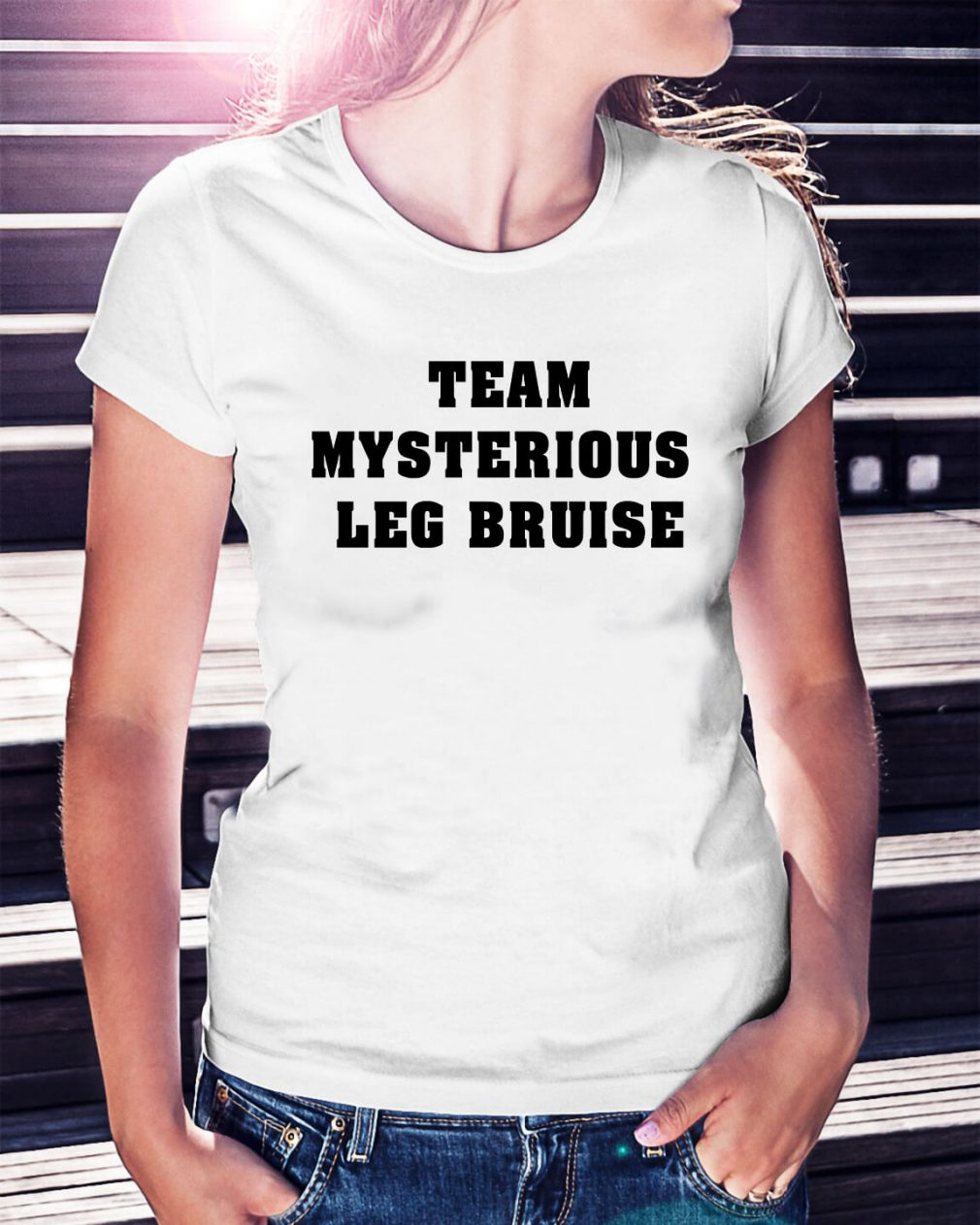 Team mysterious leg bruise Ladies Tee