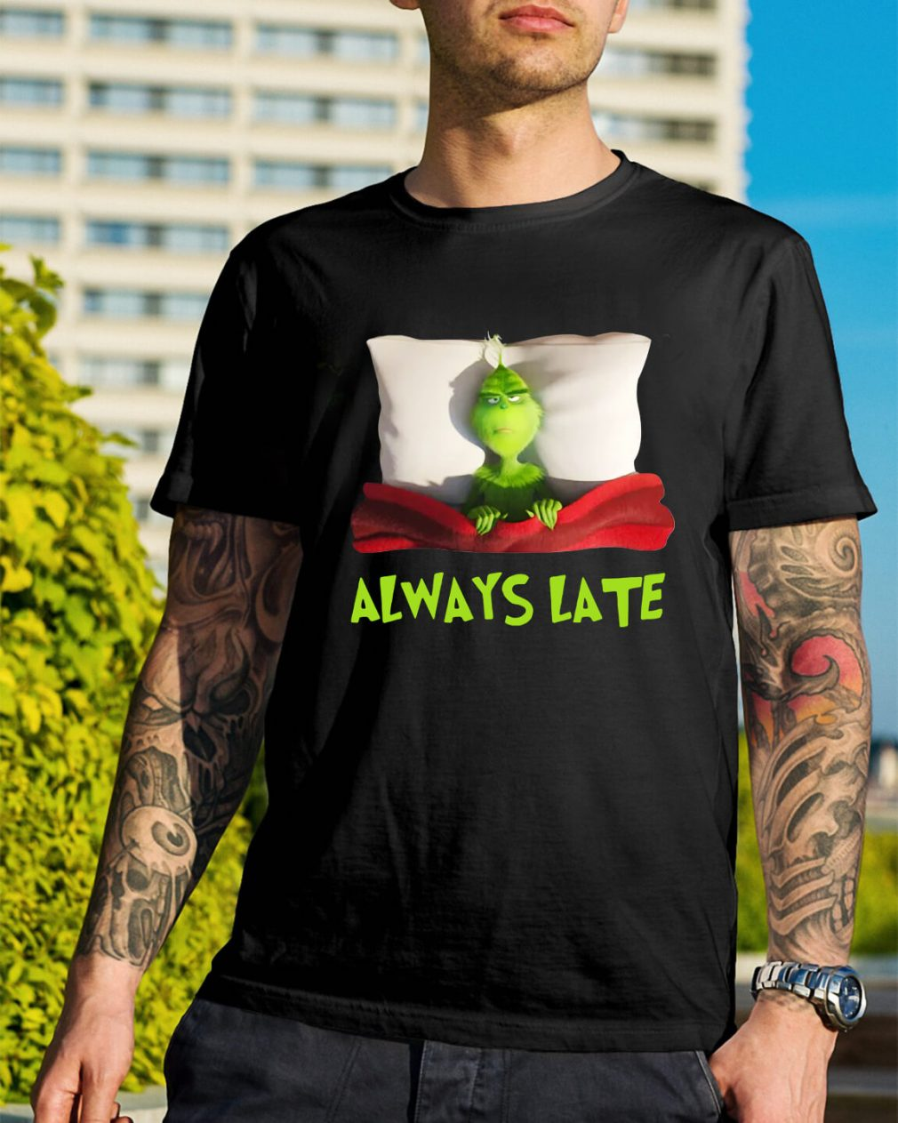 The Grinch always late Christmas Guys Shirt