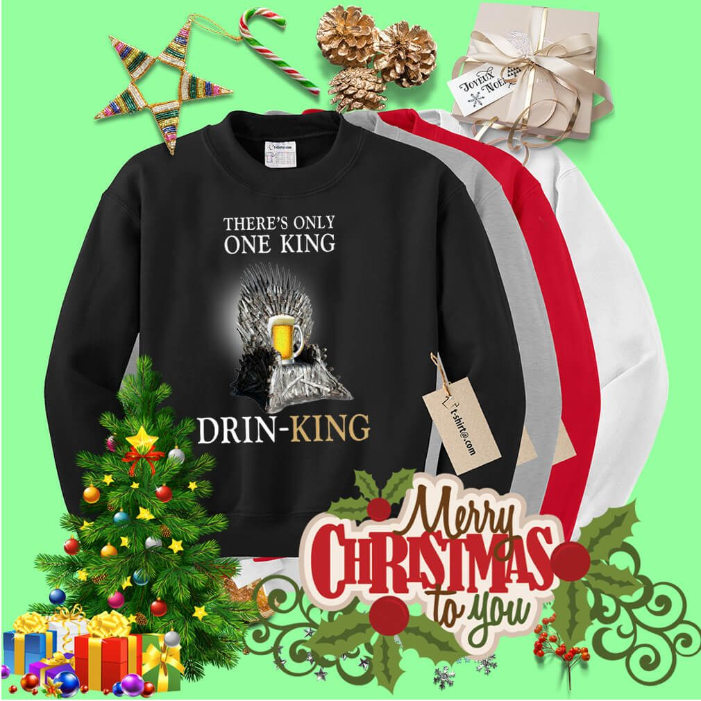There's only one king drinking Sweater