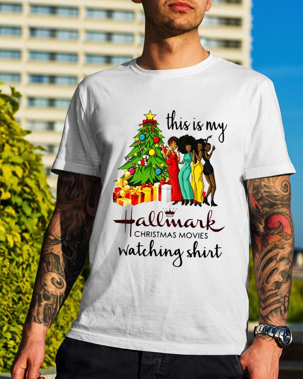 This is my Black girls hallmark Christmas movie watching Guys Shirt