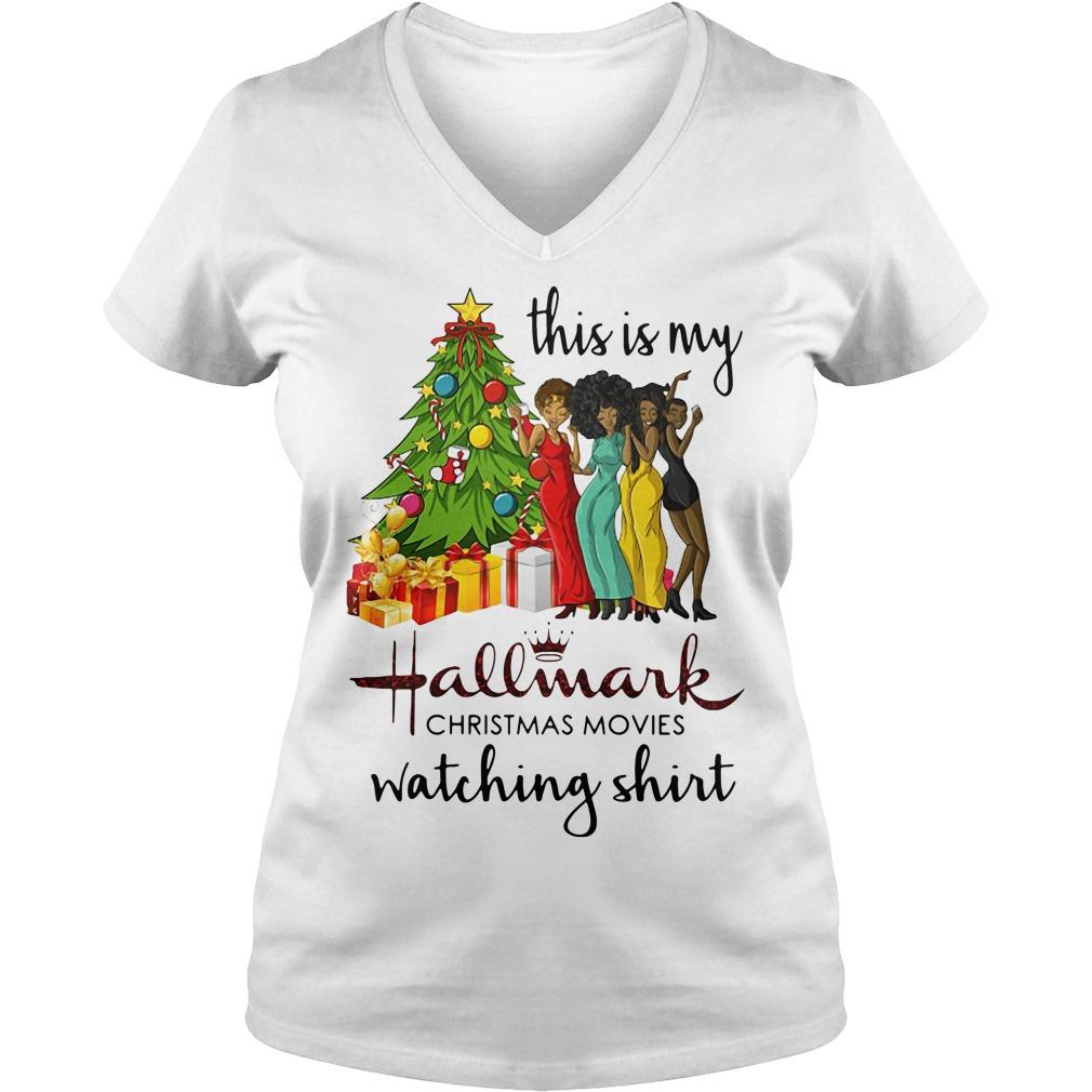 This is my Black girls hallmark Christmas movie watching V-neck T-shirt