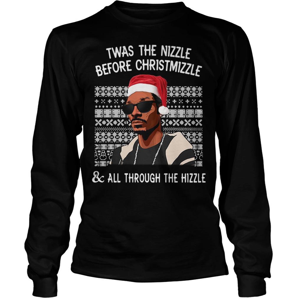 Twas the Nizzle before Christmizzle ugly Christmas Longsleeve Tee