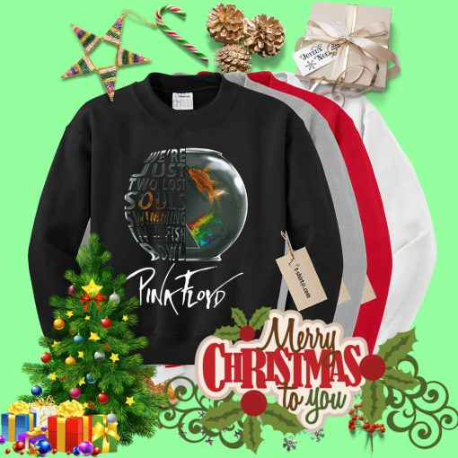 We're just two lost souls swimming in a fishbowl Pink Floyd Sweater