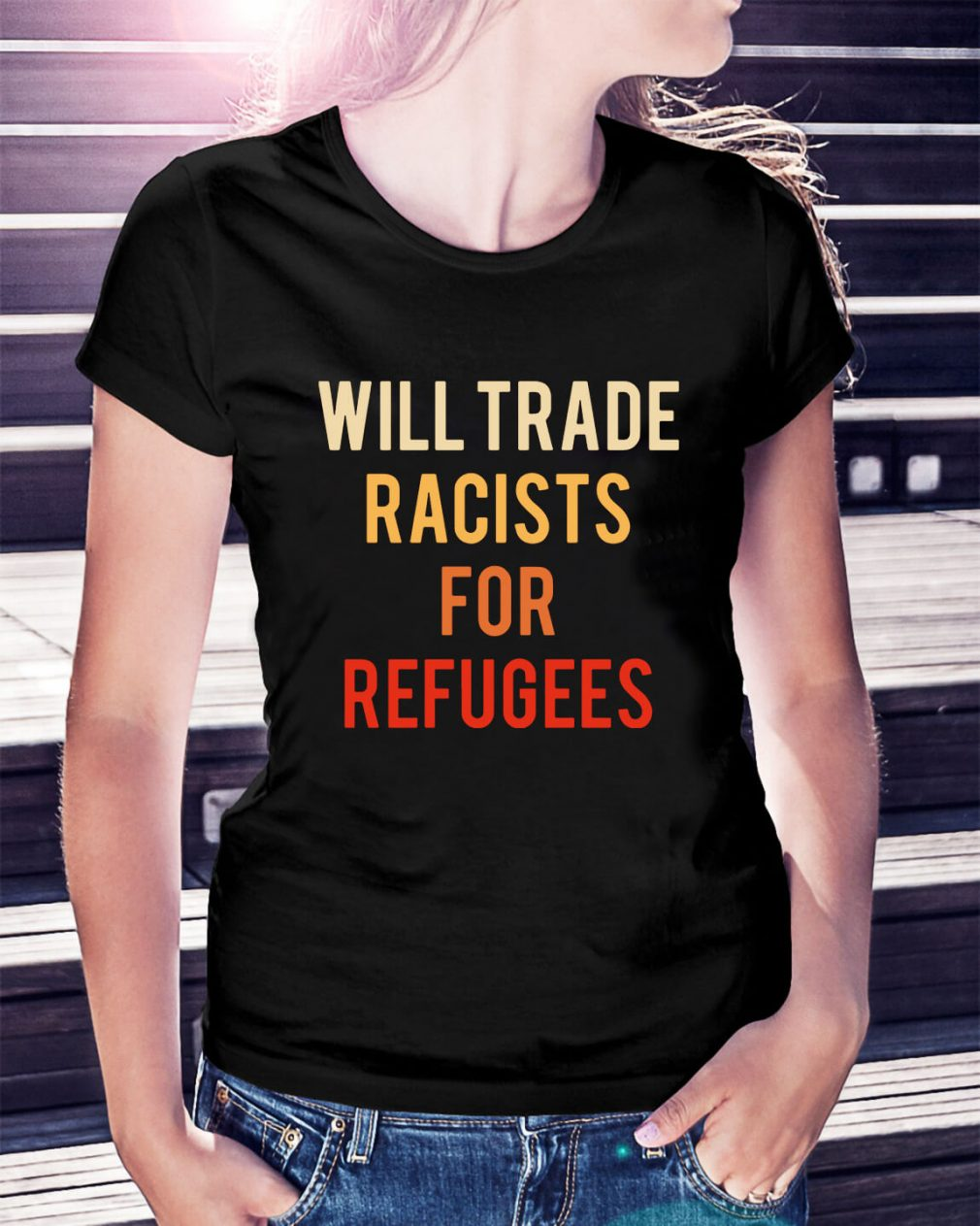 Will trade racists for refugees Ladies Tee