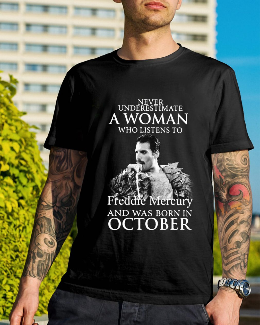 A woman who listens to Freddie Mercury and was born in October shirt