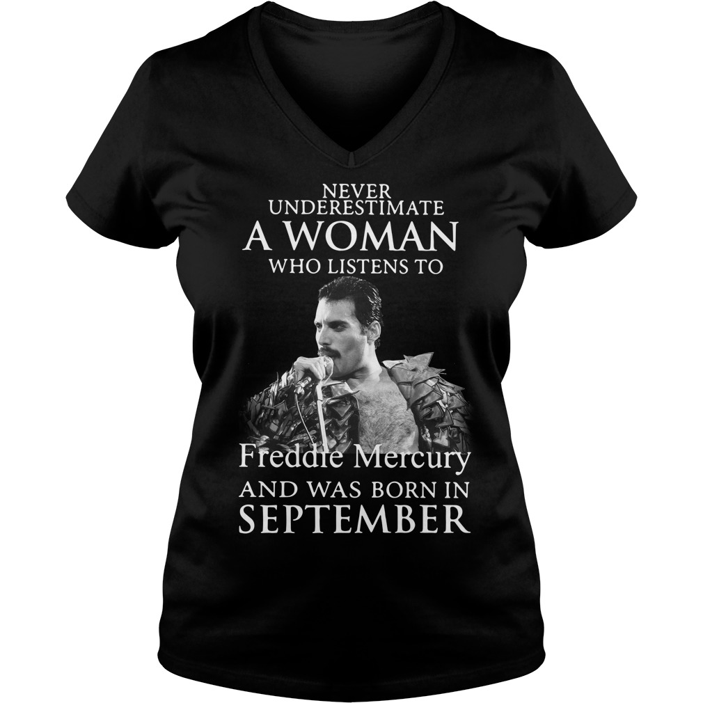 A woman who listens to Freddie Mercury and was born in September V-neck T-shirt