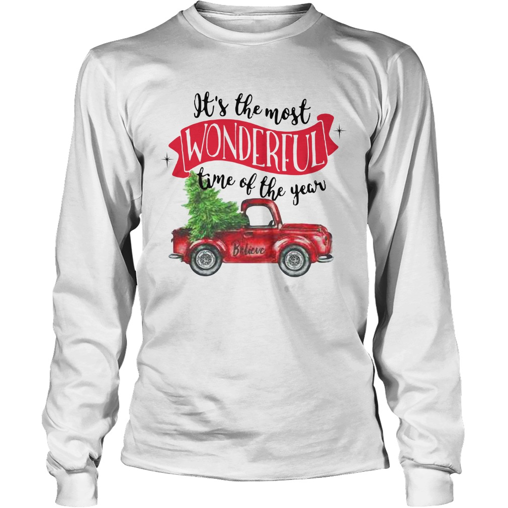Wonderful time of the year Christmas tree red car believe Longsleeve Tee