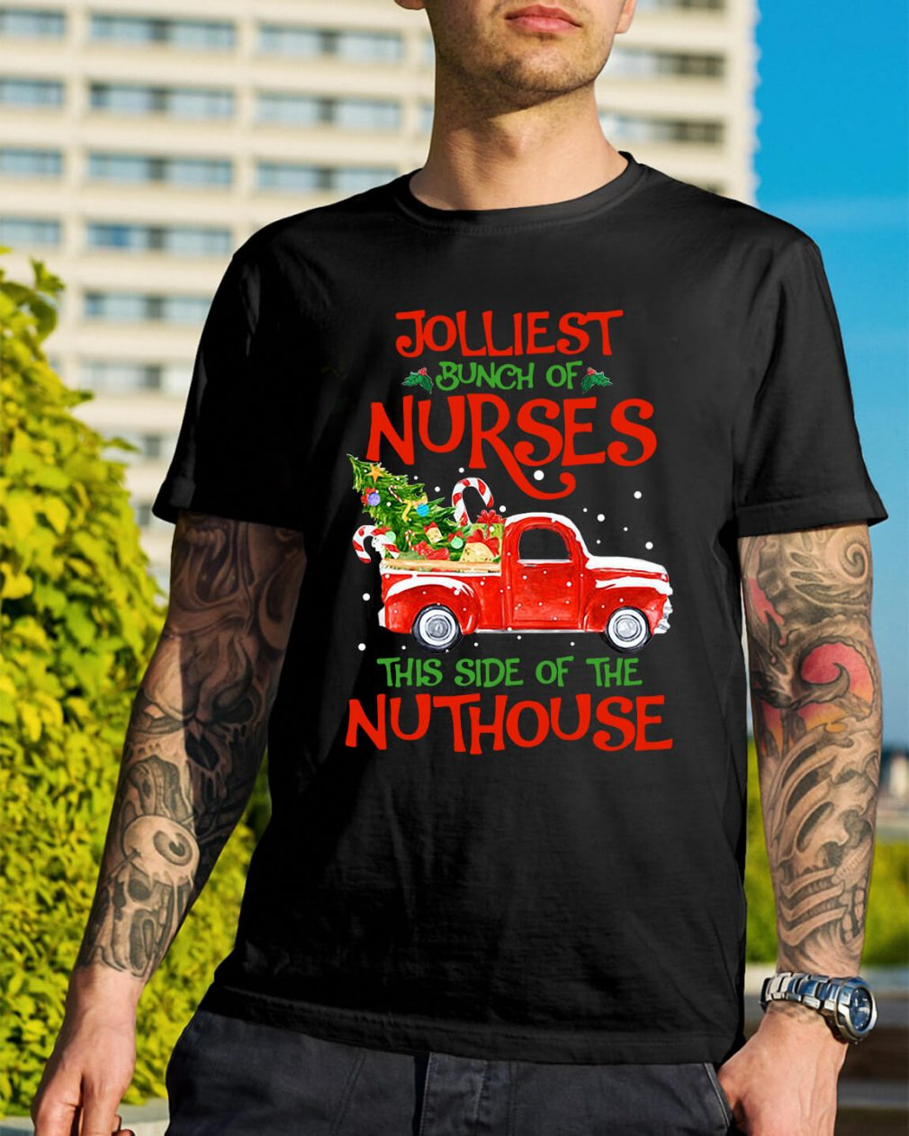 A bunch of a Nurses this side of the Nuthouse Christmas Guys Shirt