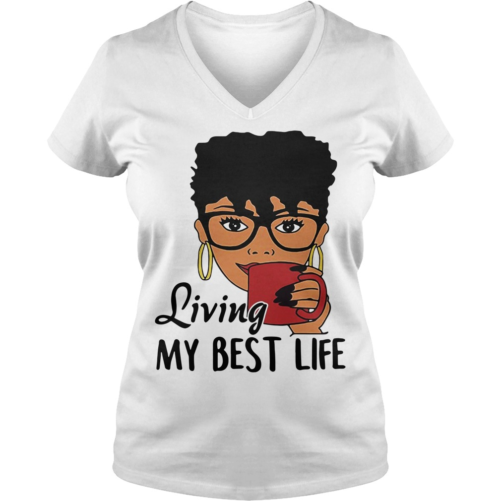 African American Living my best life V-neck T-shirt