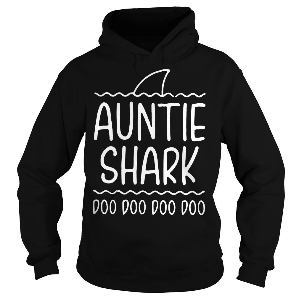 Auntie shark doo doo doo doo Hoodie