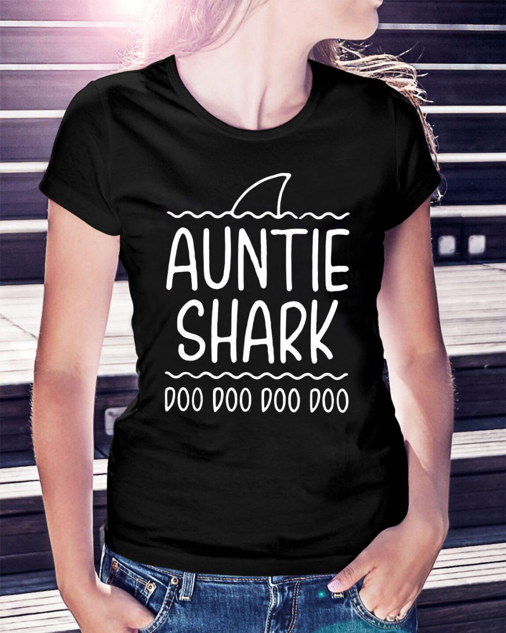 Auntie shark doo doo doo doo Ladies Tee