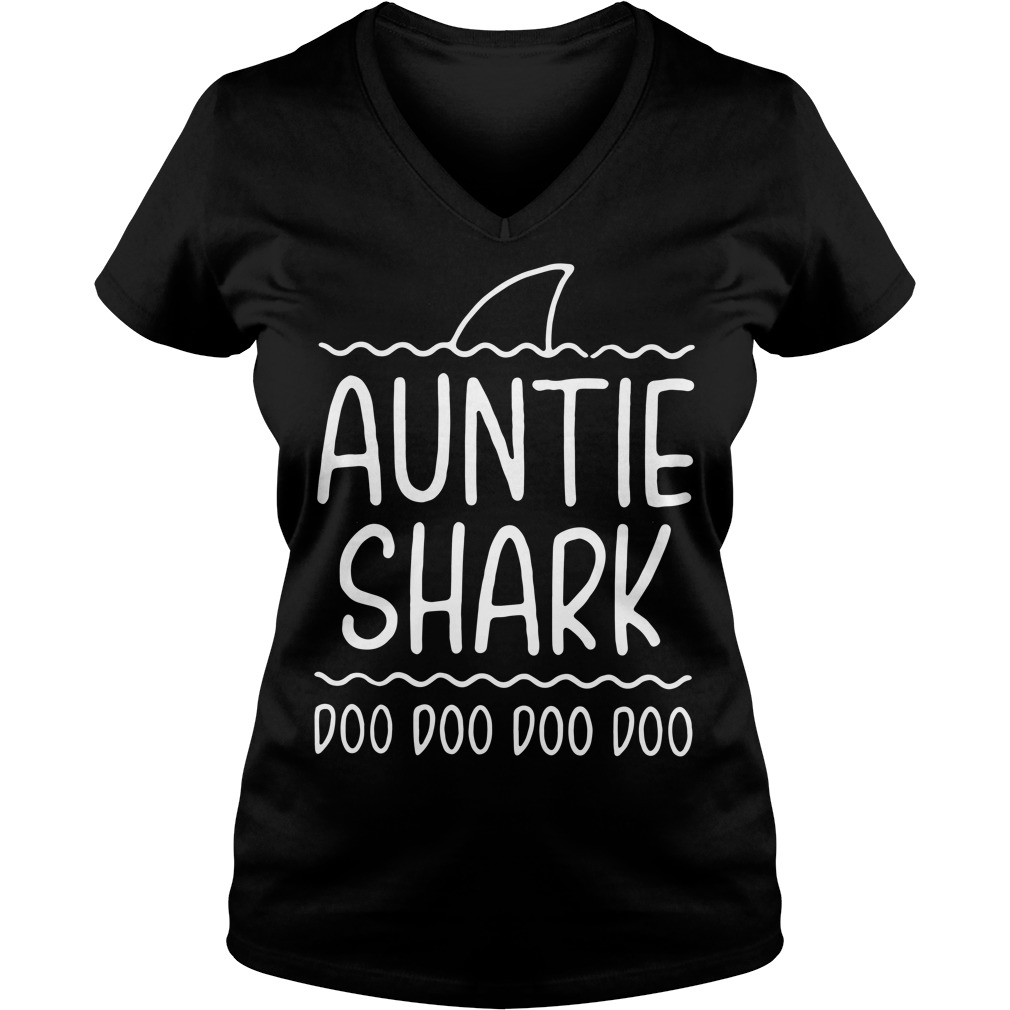 Auntie shark doo doo doo doo V-neck T-shirt