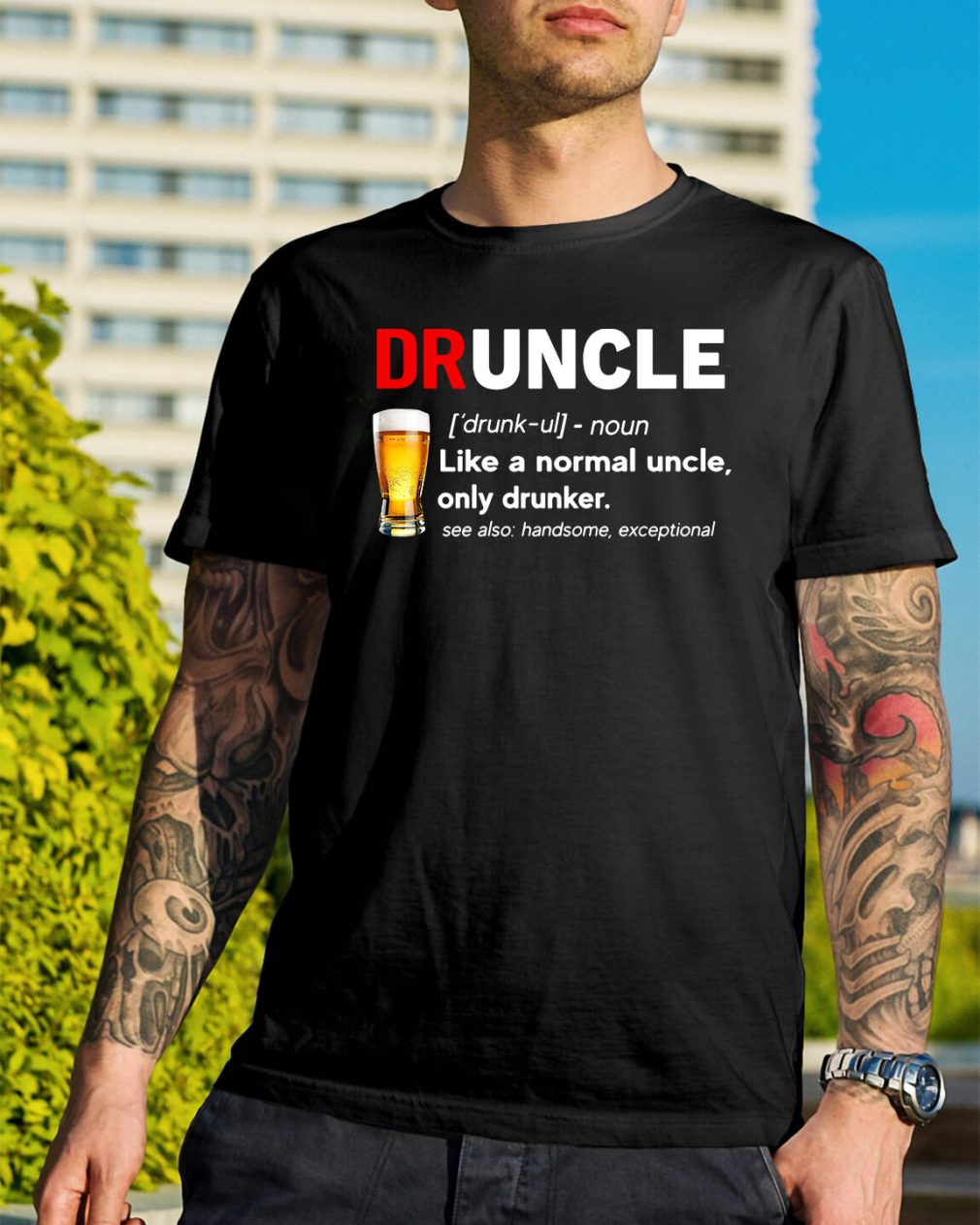 Beer drunkle definition like a normal uncle only drunker shirt
