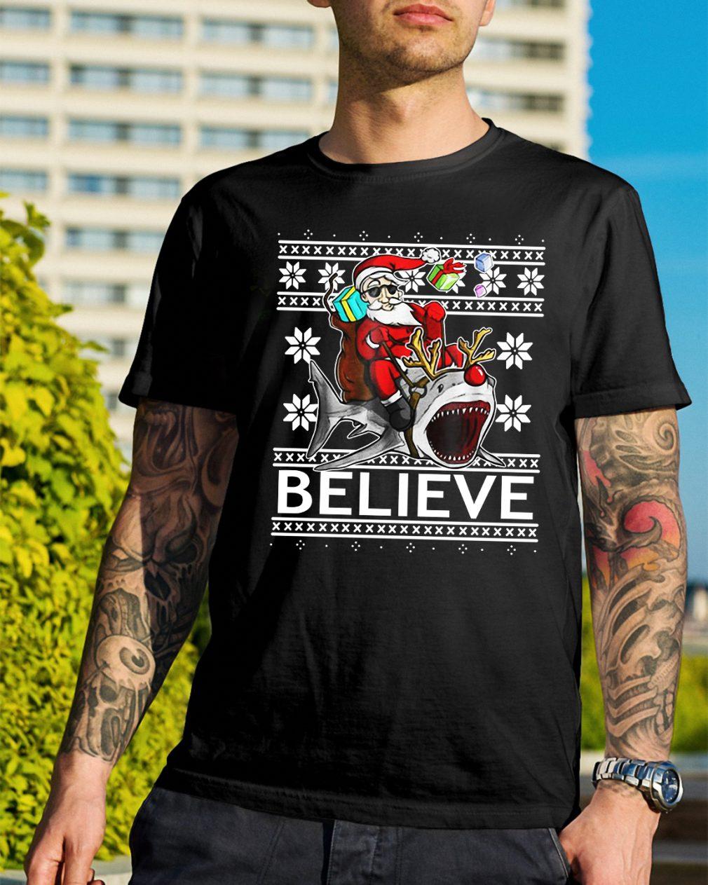 Believe in Santa riding Shark Christmas ugly Guys Shirt