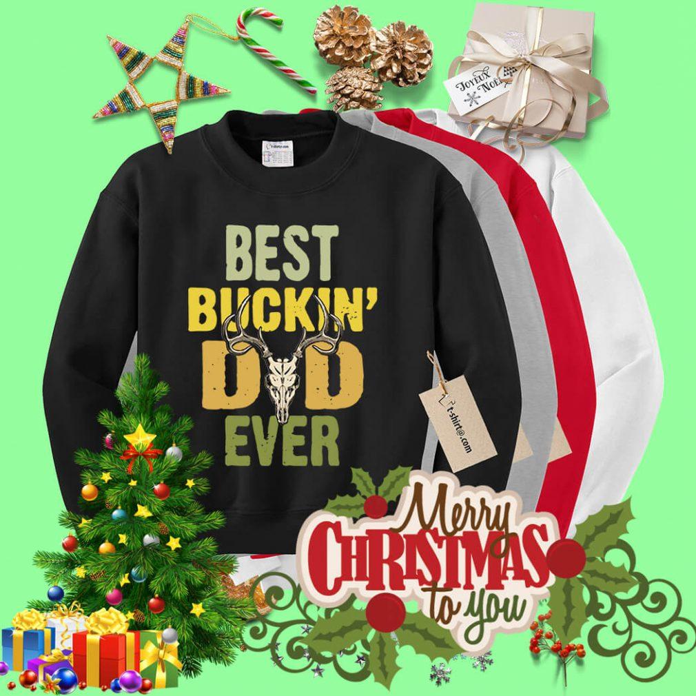 Best buckin' Dad ever Sweater