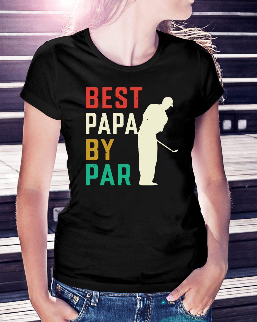 Best Papa by par Ladies Tee