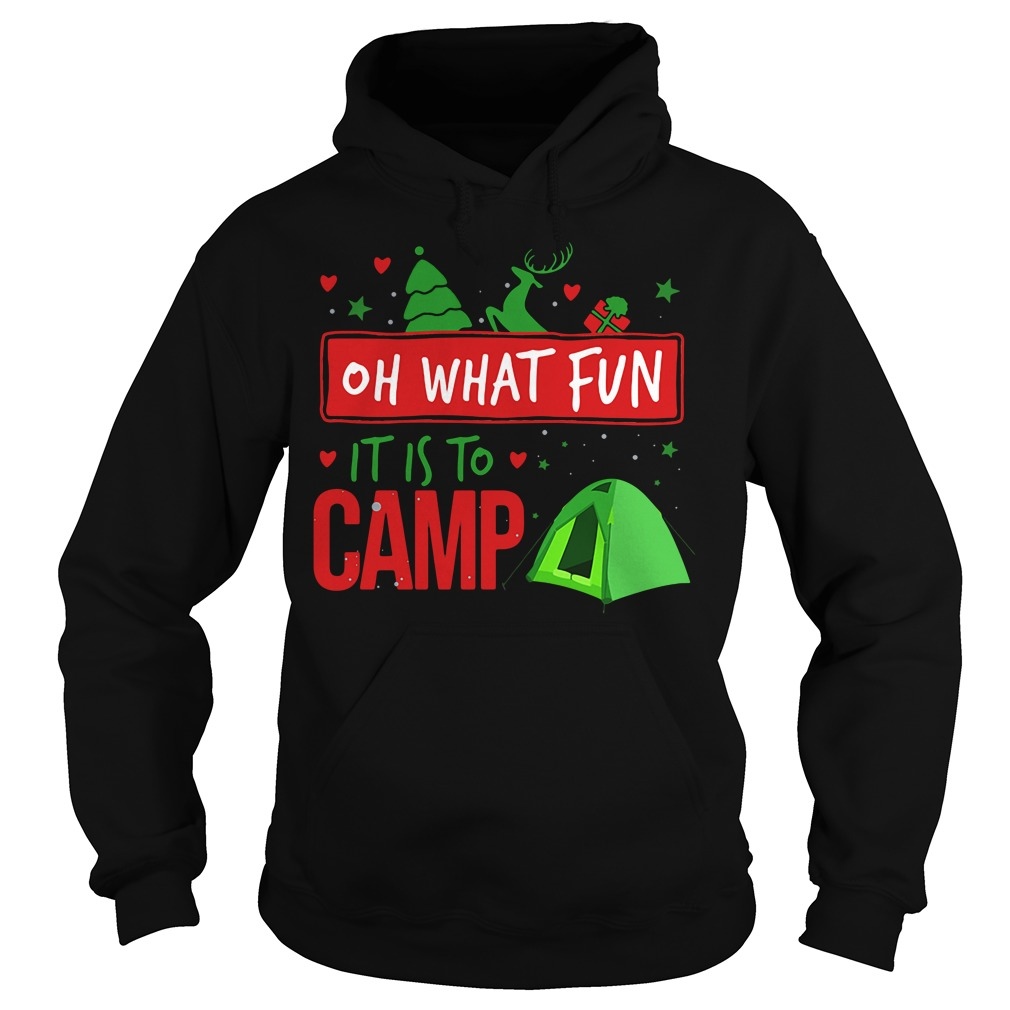 Camping oh what fun it is to camp Hoodie