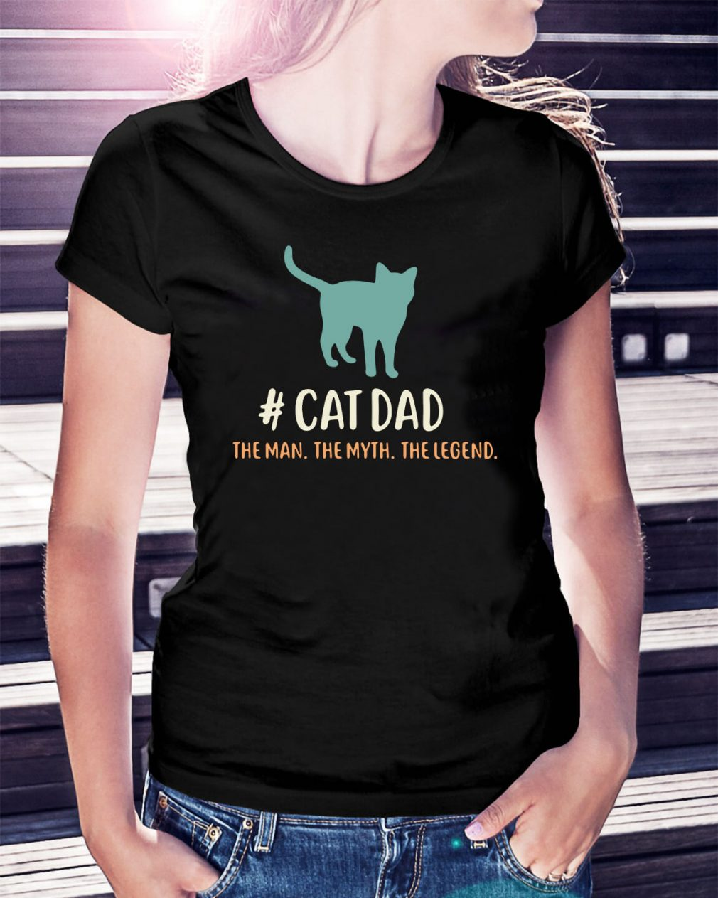 Cat dad the man the myth the legend Ladies Tee
