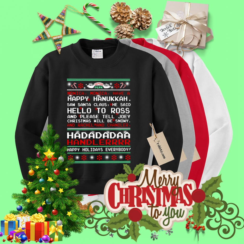 Central Perk Monica monica have a happy ugly Christmas sweater