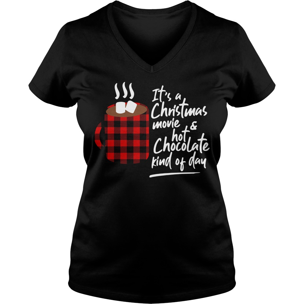 It's a Christmas movie and hot chocolate kind of day V-neck T-shirt