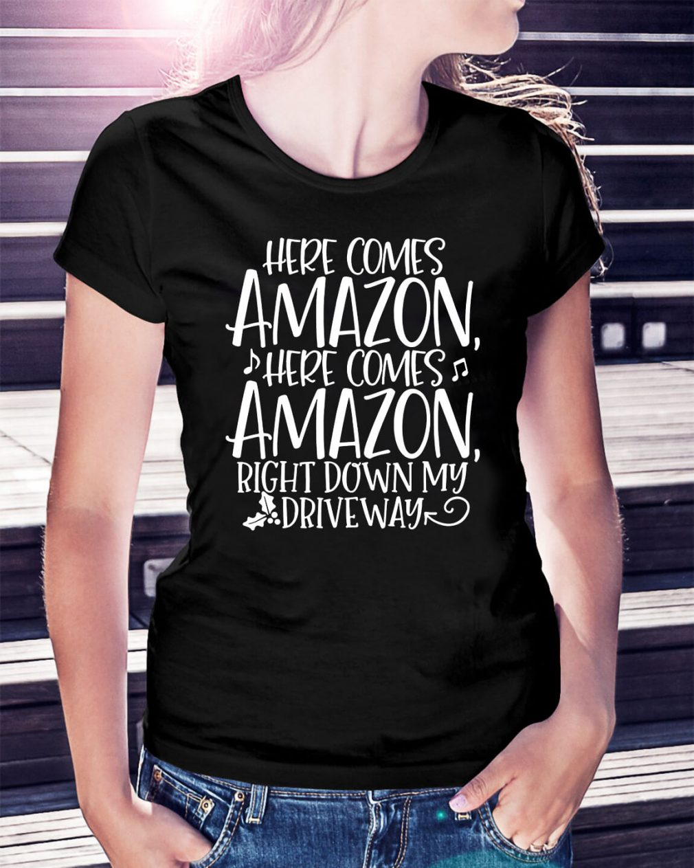 Here comes Amazon here comes Amazon right down Christmas Ladies Tee
