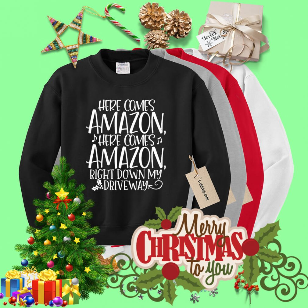 Here comes Amazon here comes Amazon right down Christmas Sweater