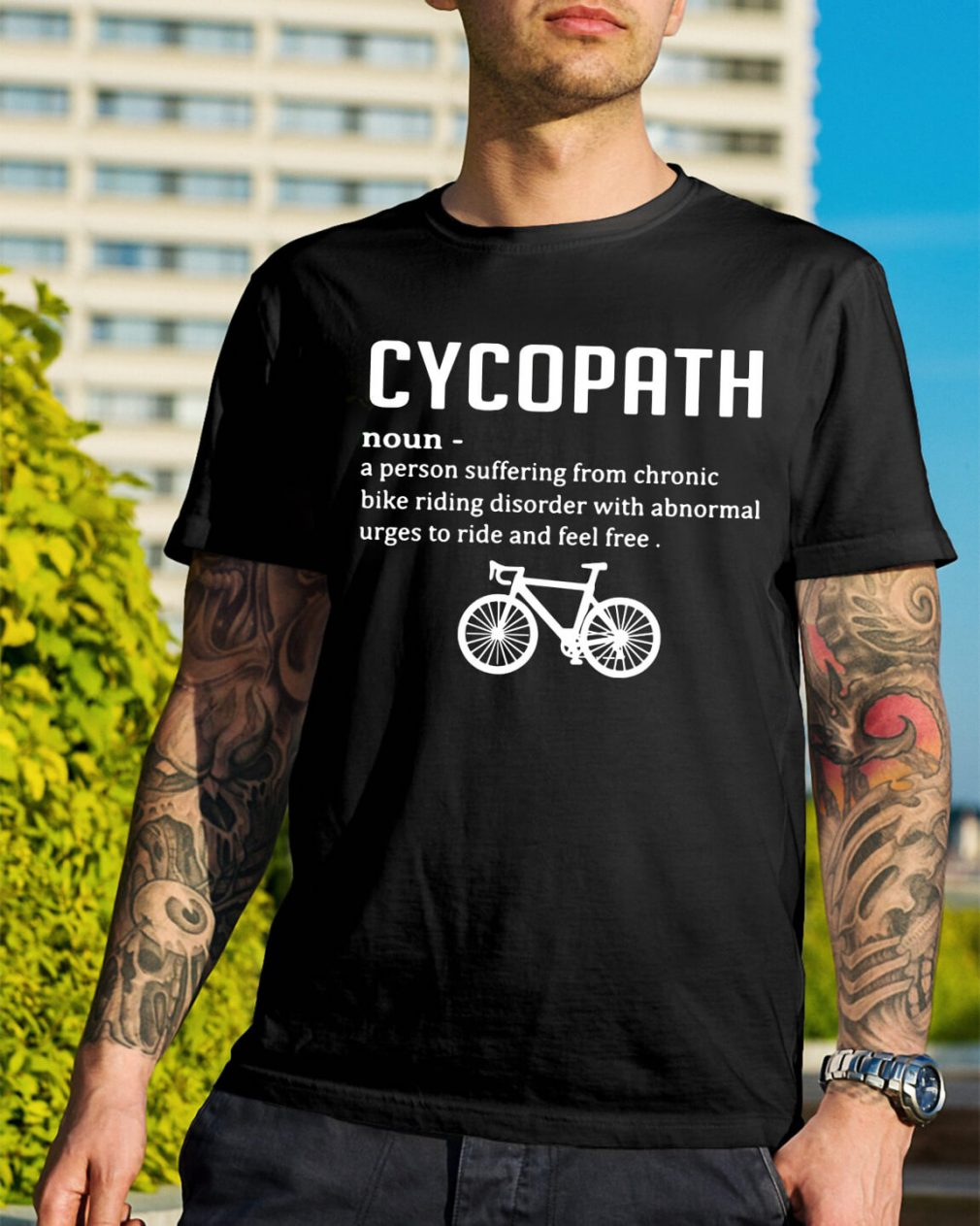 Cycopath definition a person suffering from chronic bike riding shirt