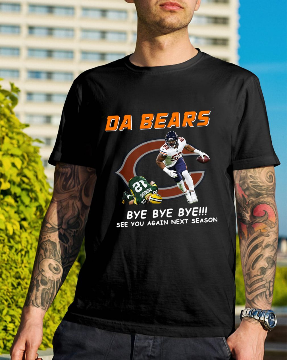 DA Bears bye bye bye see you again next season shirt