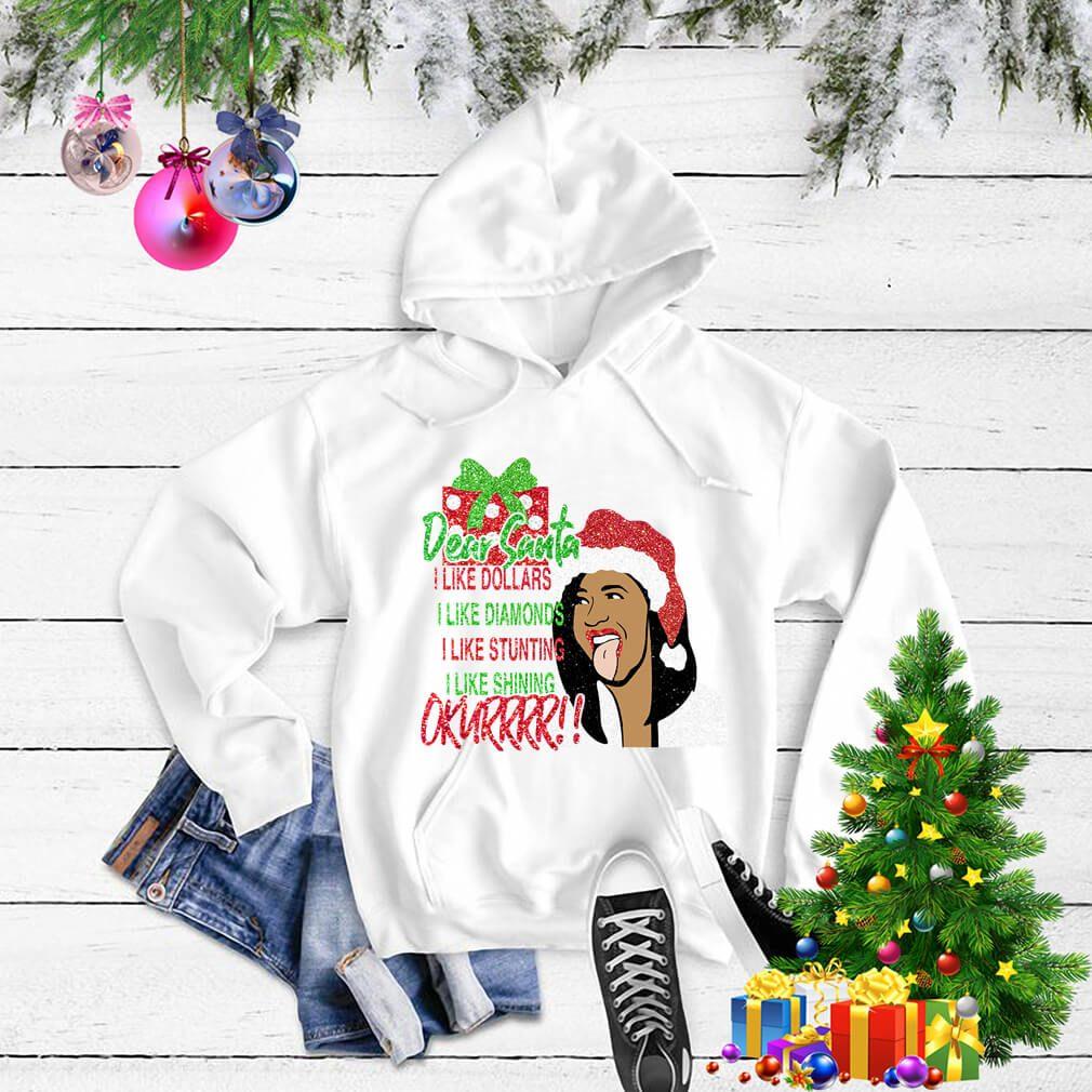 Dear Santa I like dollars I like diamonds Okurrr Christmas shirt, sweater