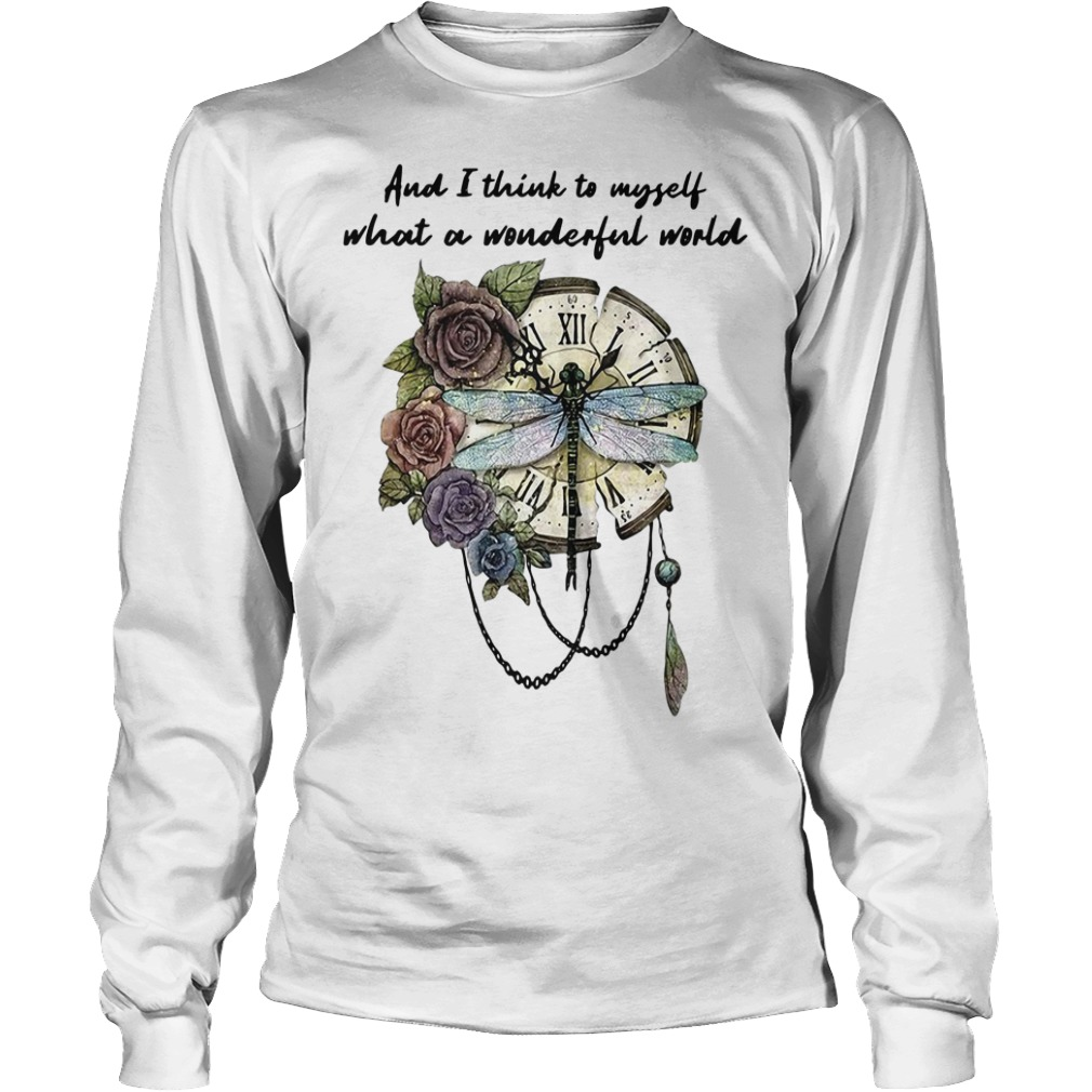 Dragonfly clock and I think to myself what a wonderful world Longsleeve Tee
