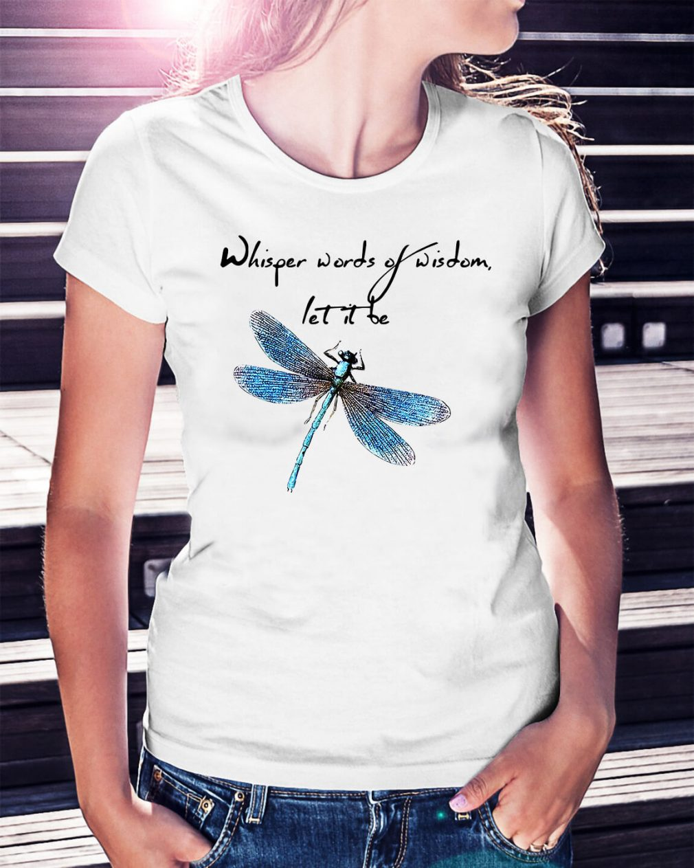 Dragonfly whisper words of wisdom let it be Happy New Year Ladies Tee