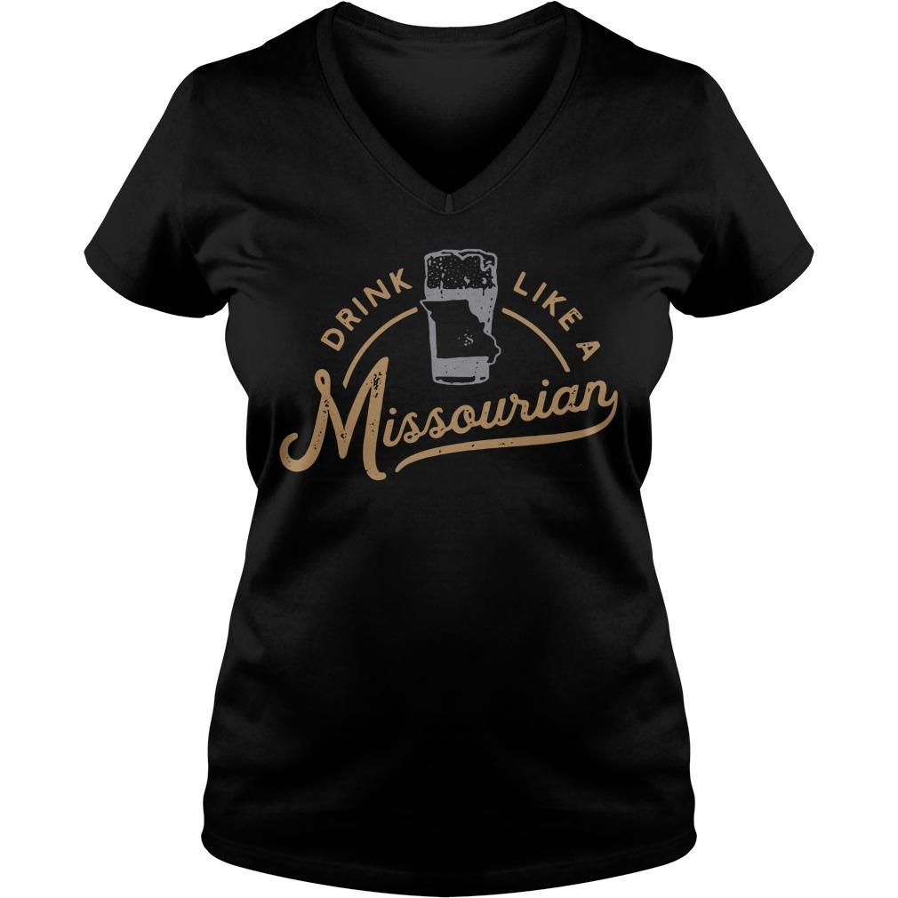 Drink like a Missourian V-neck T-shirt