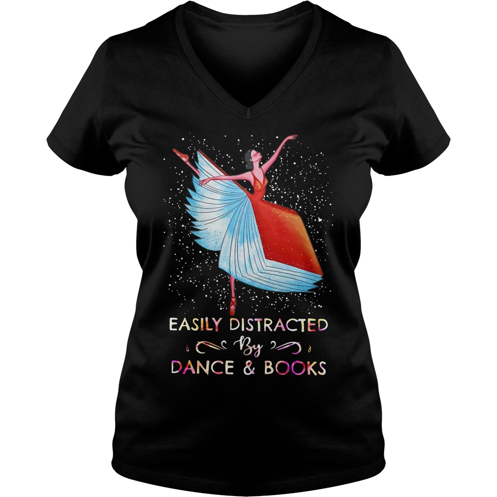 Easily distracted by dance and books V-neck T-shirt