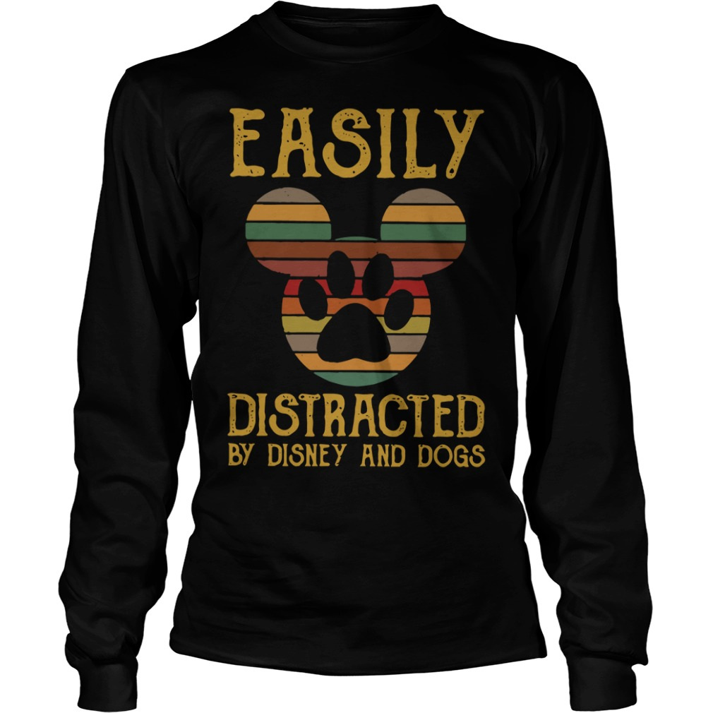 Easily distracted by Disney and dogs Longsleeve Tee
