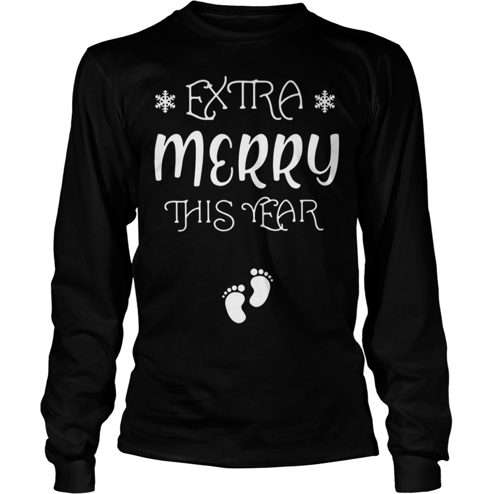 Extra Merry this year Christmas Longsleeve Tee
