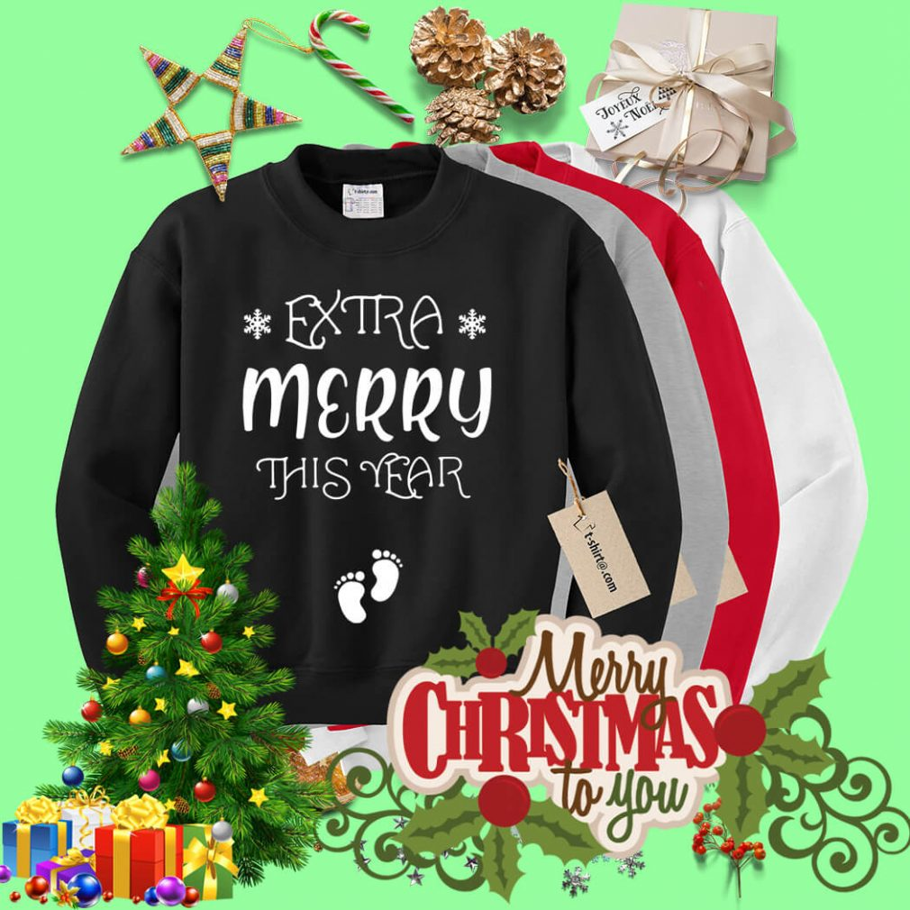 Extra Merry this year Christmas shirt, sweater