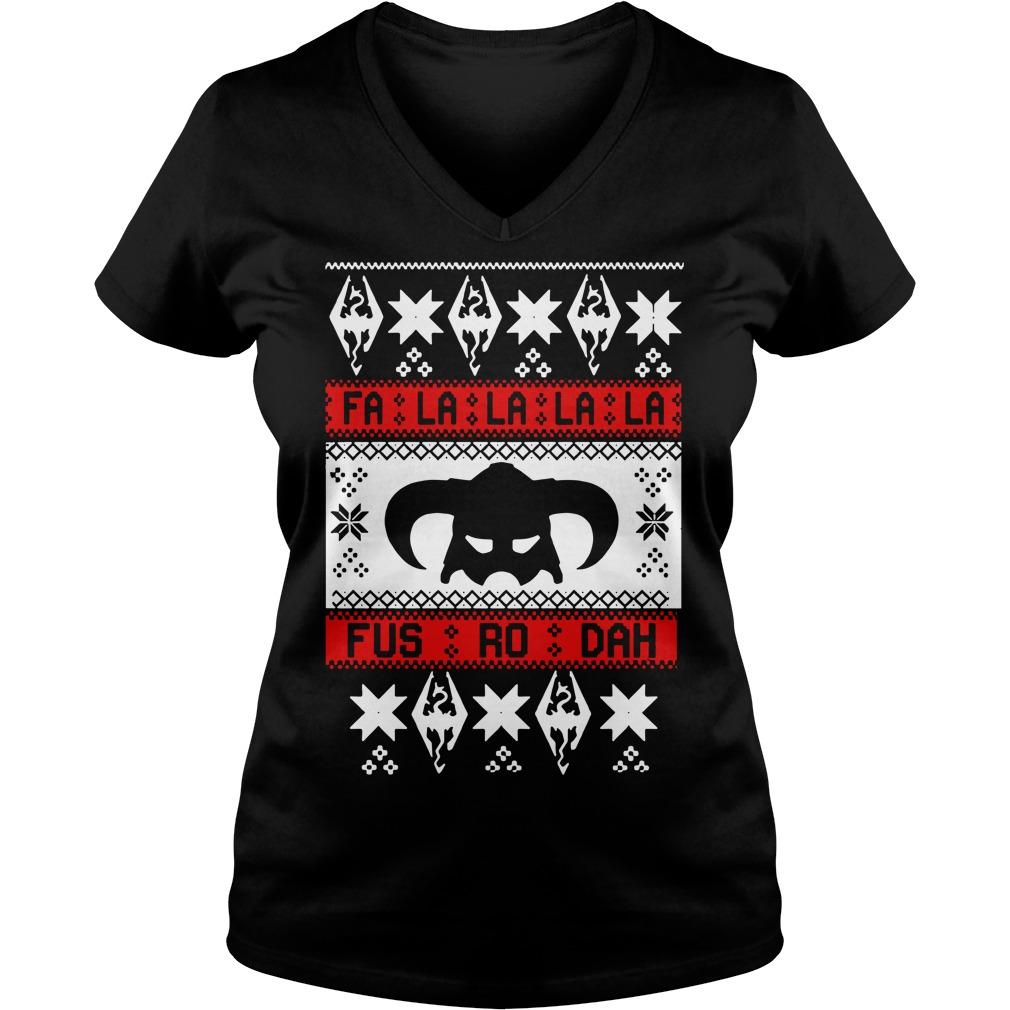 Fa la la la la Fus RO dah ugly Christmas V-neck T-shirt