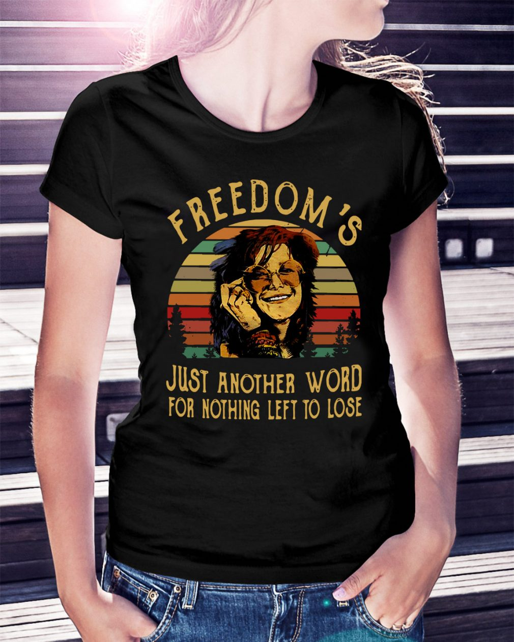 Freedom's just another word for nothing left to lose sunset retro Ladies Tee
