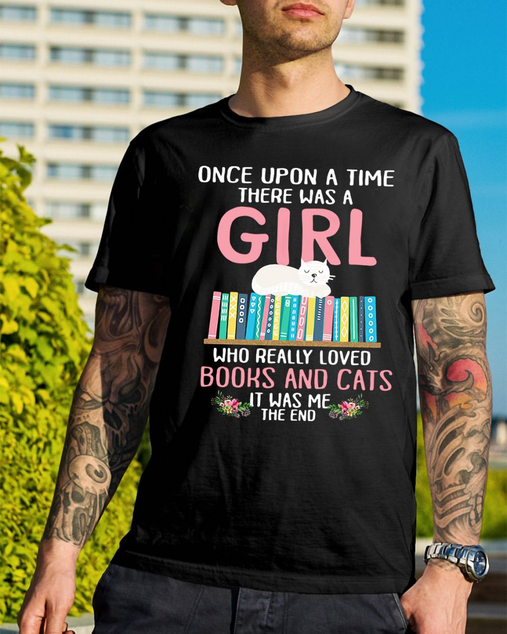 A girl who really loved books and cats it was me the end shirt
