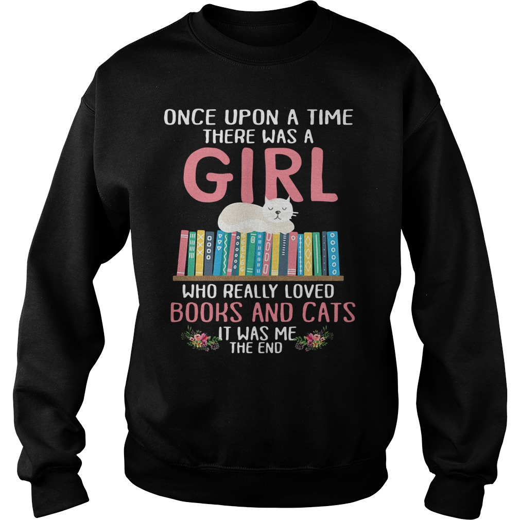 A girl who really loved books and cats it was me the end Sweater