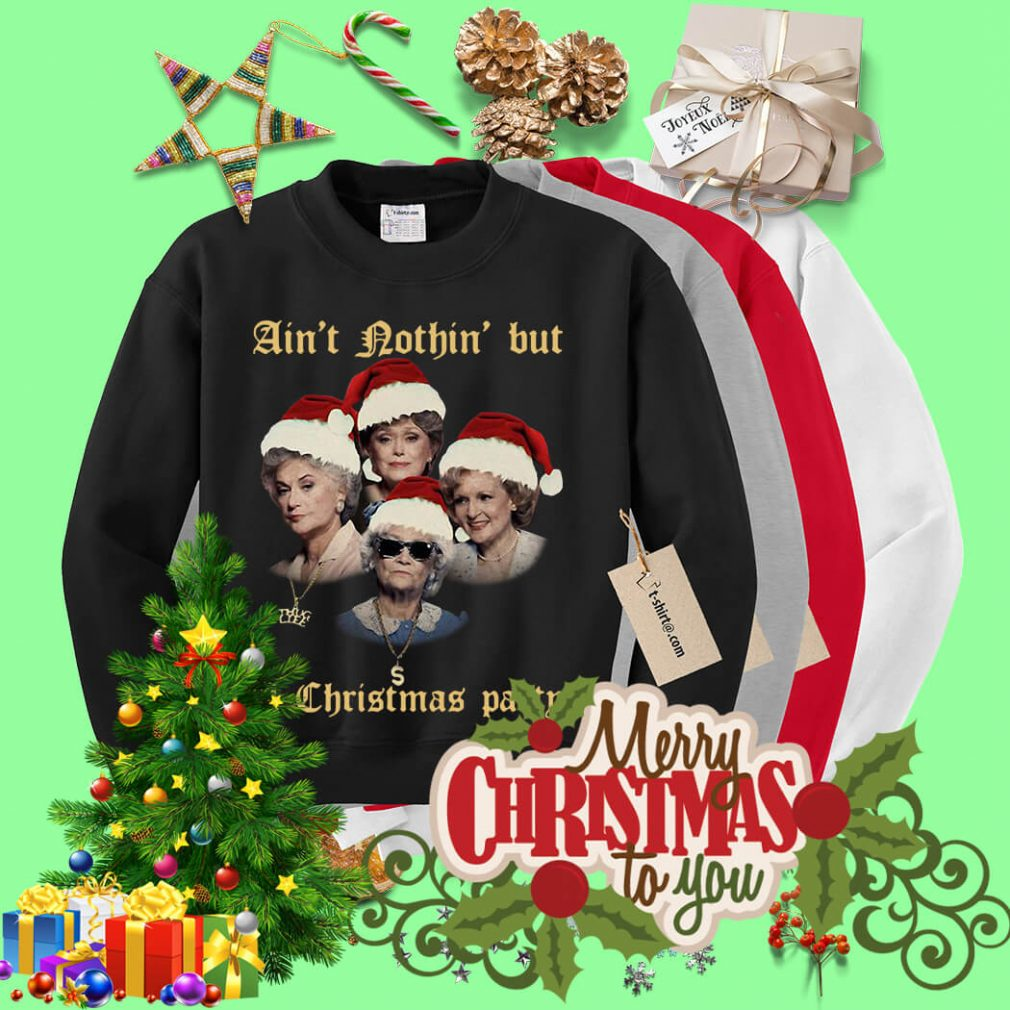 The Golden Girl ain't nothin' but a Christmas party shirt, sweater