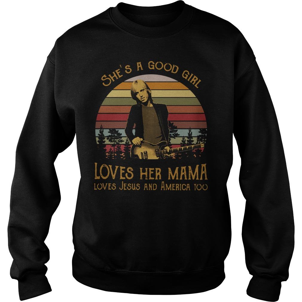 A good girl loves her Mama loves Jesus and America too sunset retro Sweater