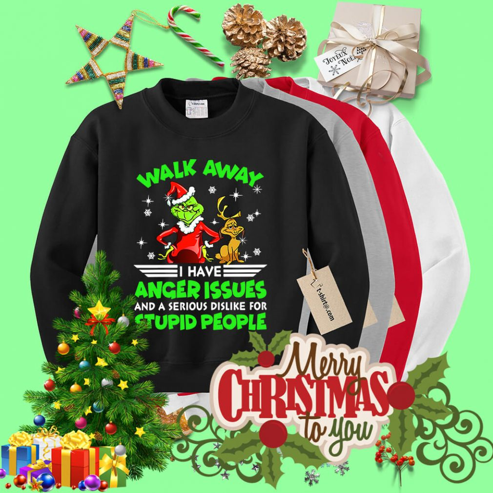 Grinch and Max walk away I have anger issues Christmas shirt, sweater