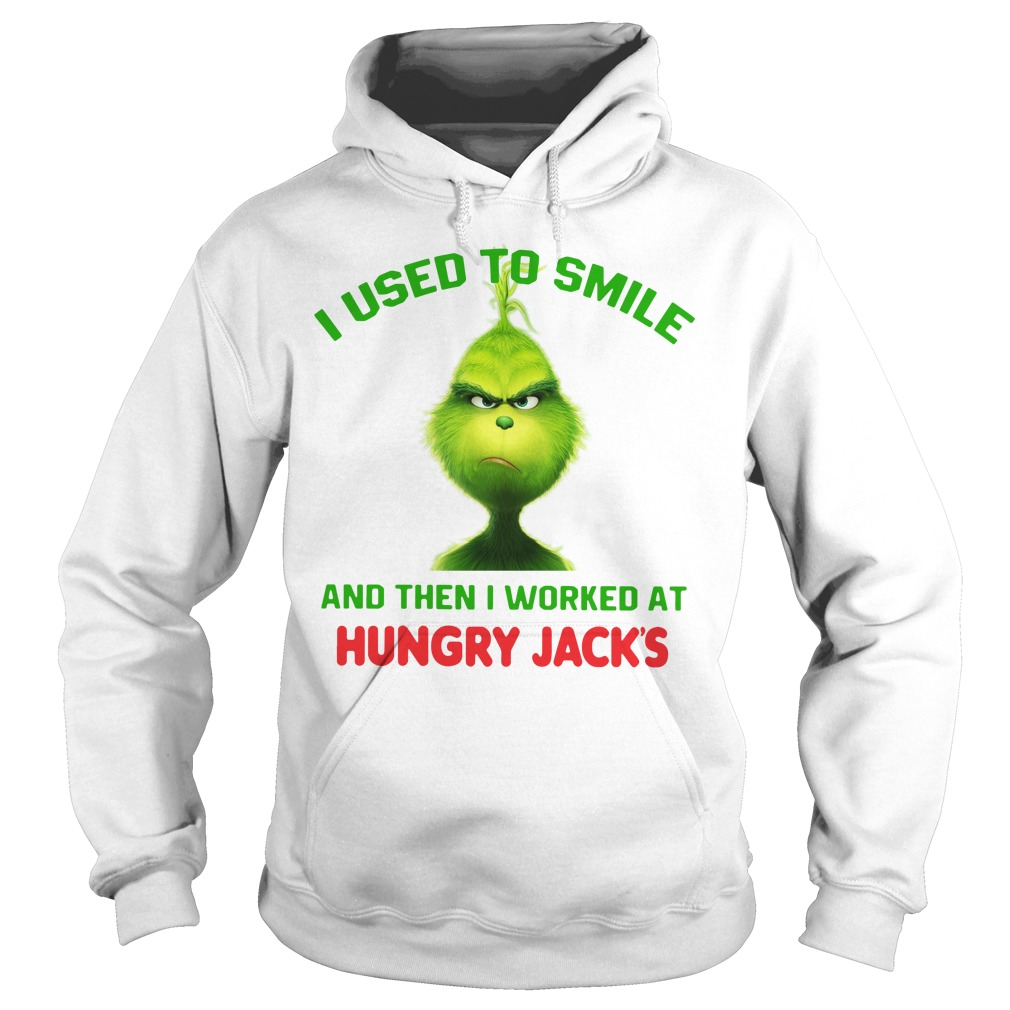 Grinch I used to smile and then I worked at Hungry Jack's Christmas Hoodie