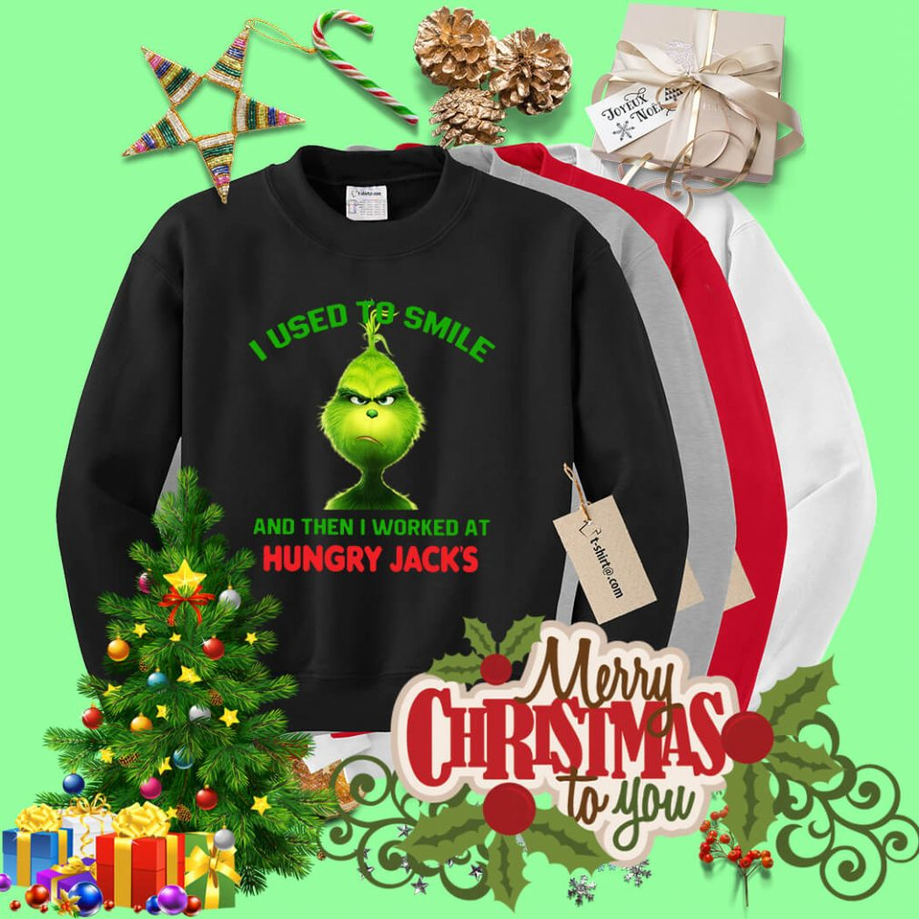 Grinch I used to smile and then I worked at Hungry Jack's Christmas Sweater