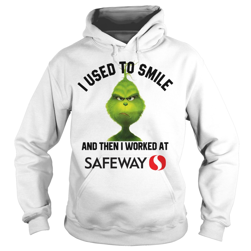 Grinch I used to smile and then I worked at Safeway Christmas Hoodie