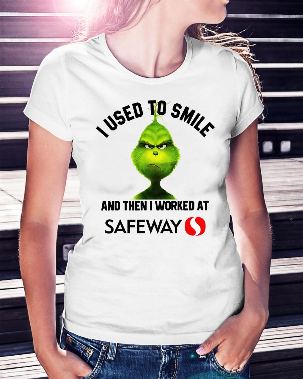 Grinch I used to smile and then I worked at Safeway Christmas Ladies Tee