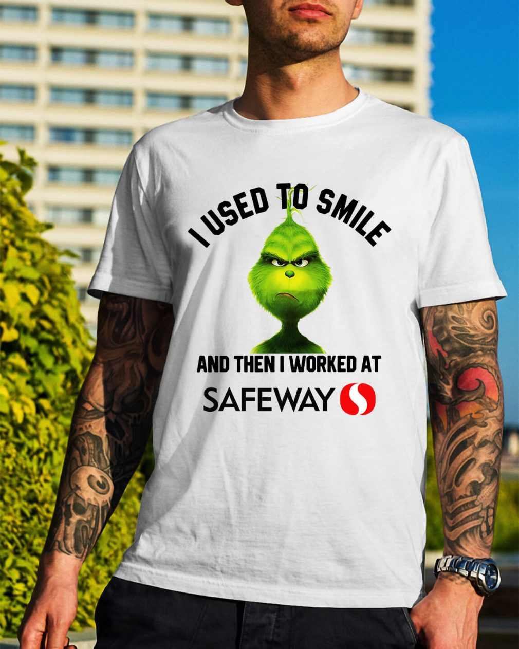 Grinch I used to smile and then I worked at Safeway Christmas shirt