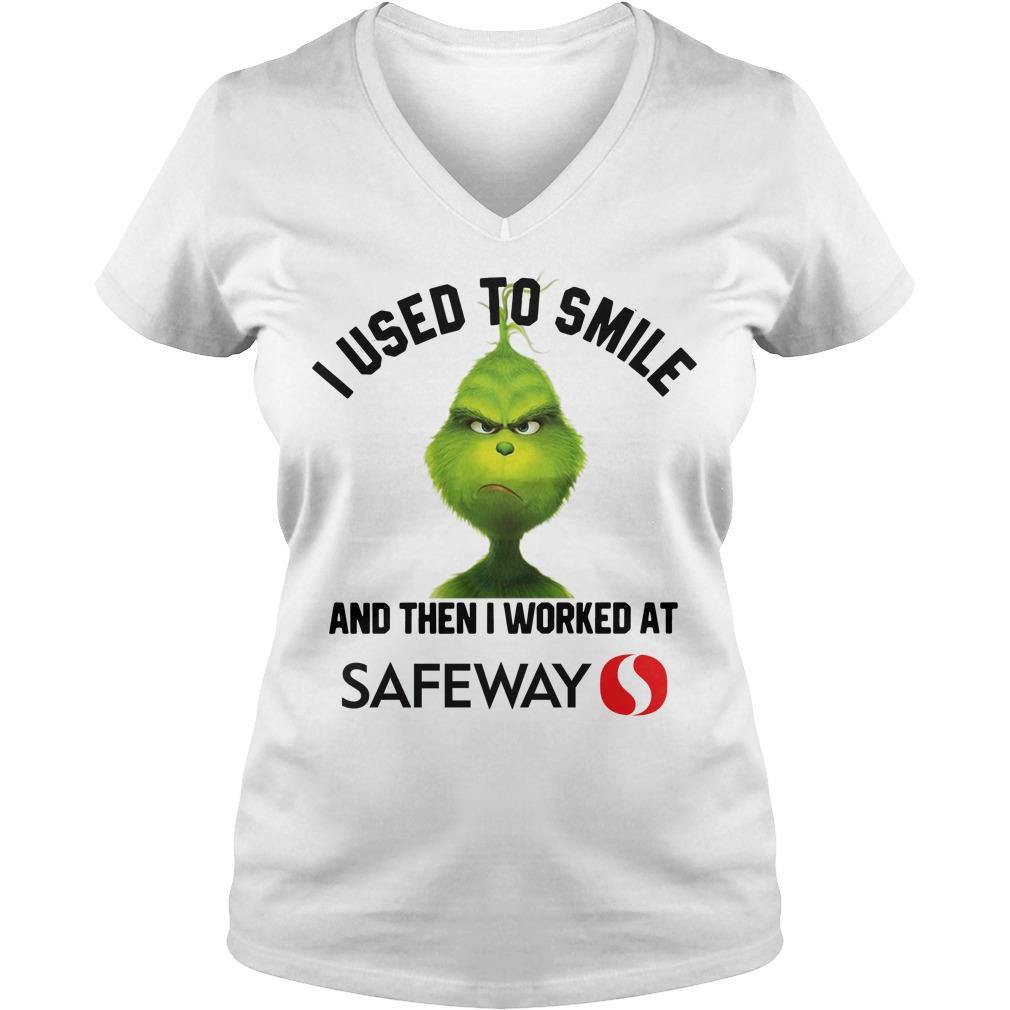 Grinch I used to smile and then I worked at Safeway Christmas V-neck T-shirt