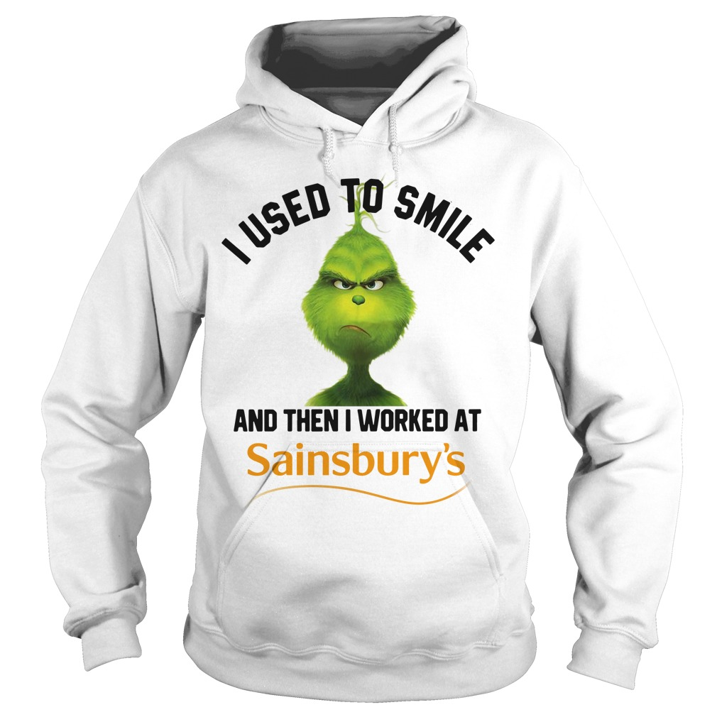 Grinch I used to smile and then I worked at Sainsbury's Christmas Hoodie
